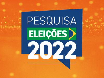 1º Pesquisa Eleitoral para Presidente – Eleições 2022